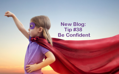 Tip #38 – Be confident