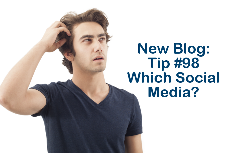 Tip #98 – Which social media?